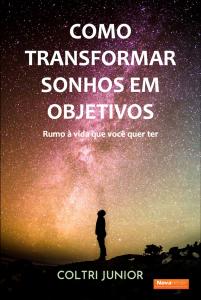 Livro como transformar sonhos em objetivos